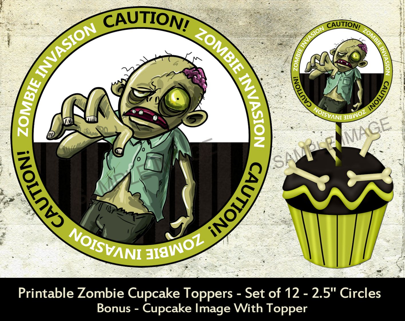 Zombie Invasion Printable Cupcake Toppers Caution